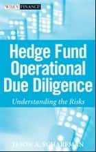 Hedge Fund Operational Due Diligence ebook by Jason A. Scharfman