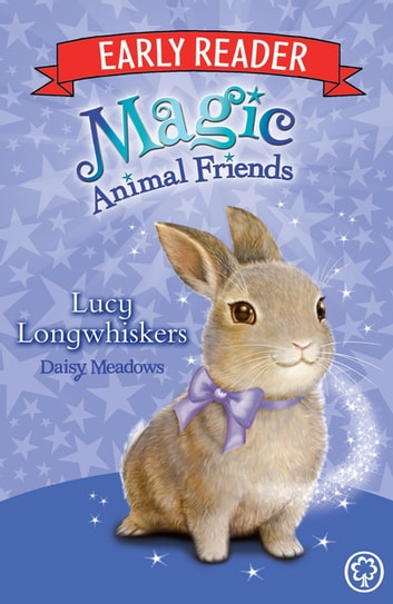 Lucy Longwhiskers - Book 1 ebook by Daisy Meadows