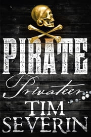 Privateer ebook by Tim Severin