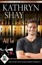 All In ebook by Kathryn Shay