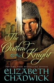 The Outlaw Knight ebook by Elizabeth Chadwick