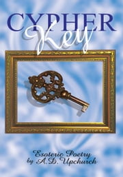 Cypher Key ebook by Artice Upchurch