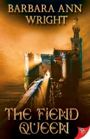 The Fiend Queen ebook by Barbara Ann Wright