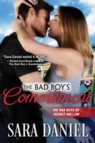 The Bad Boy's Commitment - The Bad Boys of Regret Hollow, #5 ebook by Sara Daniel