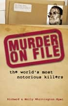 Murder on File ebook by Richard Whittington-Egan