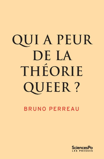 Qui a peur de la théorie queer ? ebook by Bruno Perreau