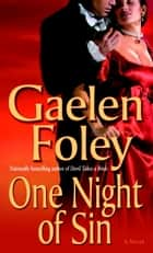 One Night of Sin ebook by Gaelen Foley