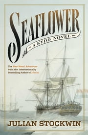 Seaflower - A Kydd Novel ebook by Julian Stockwin