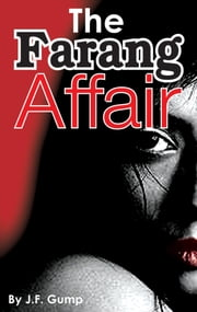 The Farang Affair ebook by J.F. Gump