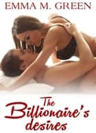 The Billionaires Desires Vol.6 ebook by Emma M. Green