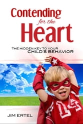 Contending for the Heart ebook by Jim Ertel