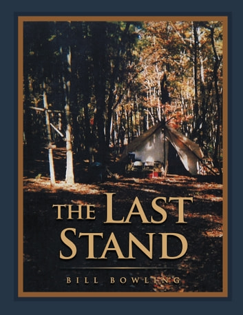 The Last Stand ebook by BILL BOWLING