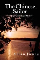 The Chinese Sailor ebook by Allan Jones