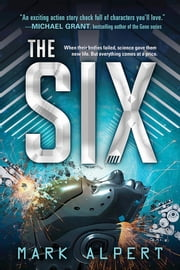 The Six ebook by Mark Alpert