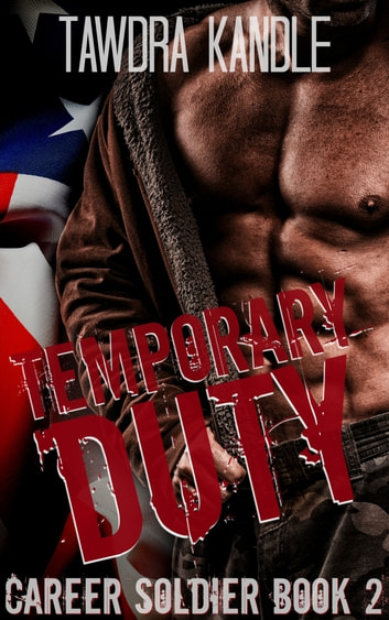 Temporary Duty ebook by Tawdra Kandle
