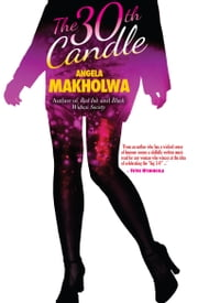 The 30th Candle PB ebook by Angela Makholwa