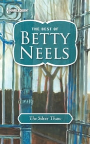 The Silver Thaw ebook by Betty Neels
