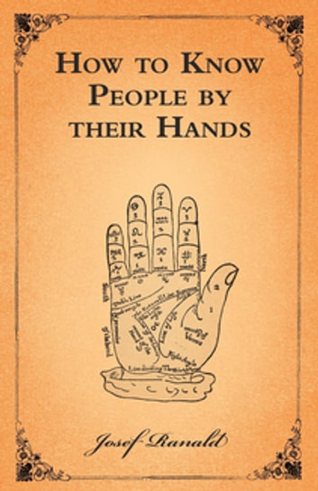 How to Know People by their Hands ebook by Josef Ranald