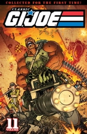 G.I. Joe: Classics Vol. 11 ebook by Larry Hama, Herb Trimpe, John Statema, Rod Whigham, Andrew Wildman