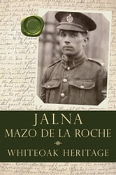 Whiteoak Heritage ebook by Mazo de la Roche