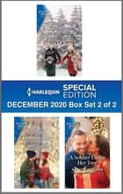 Harlequin Special Edition December 2020 - Box Set 2 of 2 ebook by Christine Rimmer, Caro Carson, Kathy Douglass