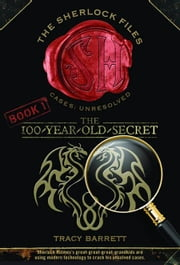 The 100-Year-Old Secret ebook by Tracy Barrett