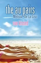 Sun-kissed ebook by