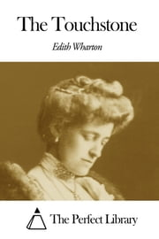 The Touchstone ebook by Edith Wharton