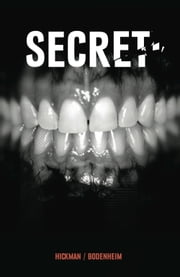 Secret Vol. 1: Never Get Caught ebook by Jonathan Hickman,Ryan Bodenheim,Michael Garland