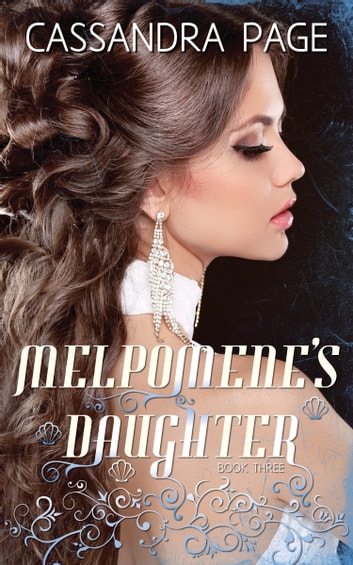 Melpomene's Daughter ebook by Cassandra Page