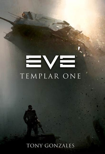 EVE: Templar One ebook by Tony Gonzales