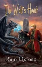 The Wolf's Heart ebook by