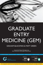 Graduate Entry Medicine (GEM) ebook by Graham Blackman,Matt Green