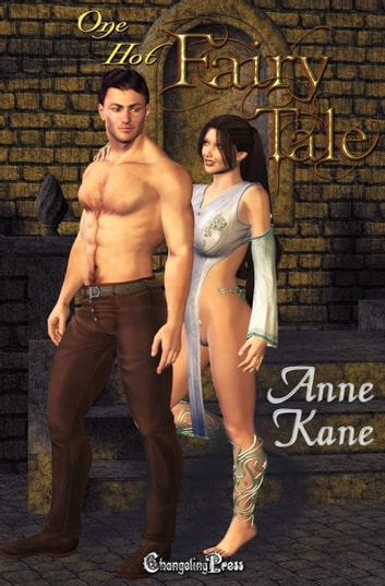 One Hot Fairy Tale ebook by Anne Kane