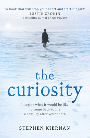 The Curiosity ebook by Stephen Kiernan