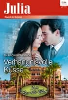 Verhängnisvolle Küsse ebook by Sharon Kendrick