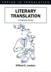 Literary Translation ebook by Clifford LANDERS