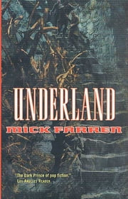 Underland ebook by Mick Farren