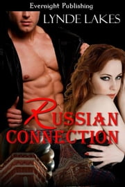 Russian Connection ebook by Lynde Lakes
