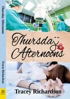 Thursday Afternoons ebook by Tracey Richardson