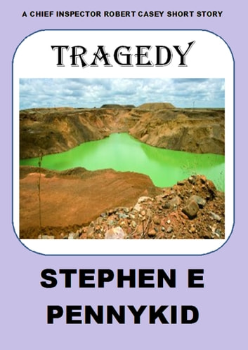 Tragedy ebook by Stephen E Pennykid