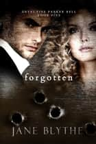 Forgotten ebook by Jane Blythe