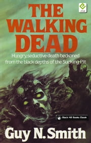 The Walking Dead ebook by Guy N Smith