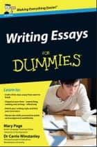 Writing Essays For Dummies ebook by Mary Page, Carrie Winstanley