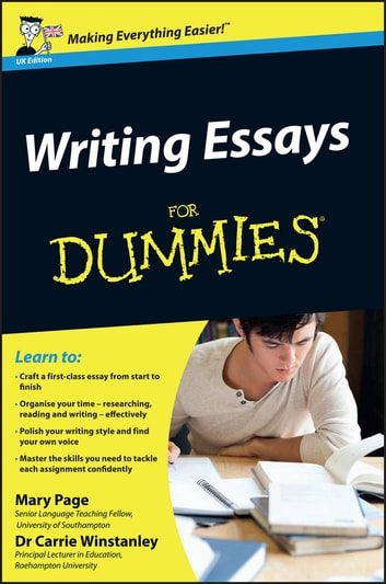 Writing Essays For Dummies ebook by Mary Page,Carrie Winstanley