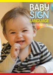 Baby Sign Language ebook by Sarah Christensen Fu
