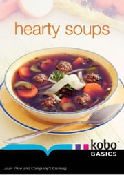Hearty Soups ebook by Kobo.Web.Store.Products.Fields.ContributorFieldViewModel