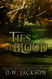 Ties of Blood ebook by D.W. Jackson