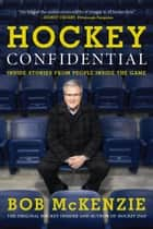Hockey Confidential ekitaplar by Bob McKenzie