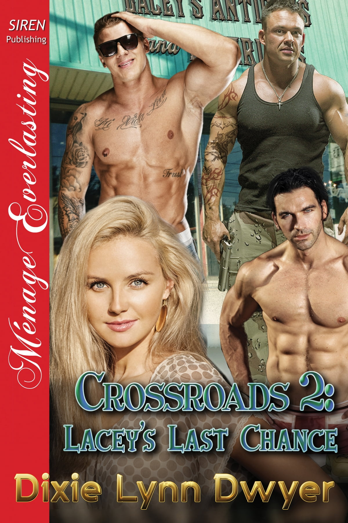 Crossroads 2: Lacey's Last Chance Ebook By Dixie Lynn Dwyer  9781632592880   Rakuten Kobo